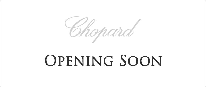 chopard-opening-soon2